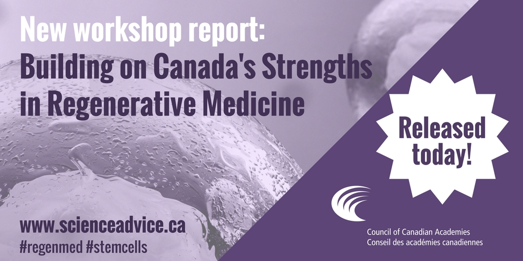 Building on Canada's Strengths in Regenerative Medicine