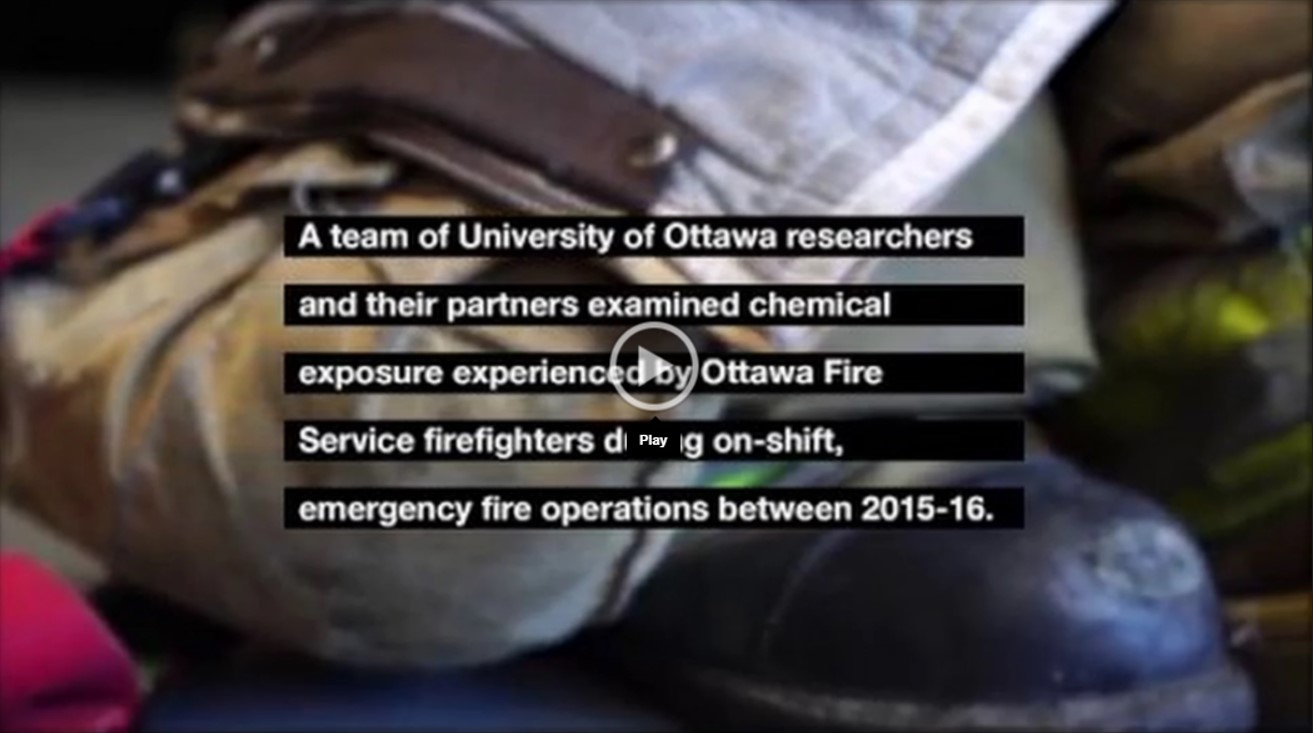 Video - A team of University of Ottawa researchers and their partners examined chemical exposure experienced by Ottawa Fire Service firefighters during on-shift, emergency fire operations between 2015-16.