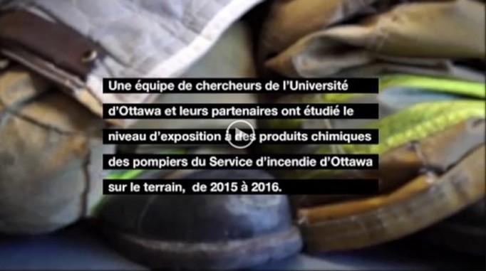 Video - Une équipe de chercheurs de l'Université d'Ottawa et leur partenaires ont étudié le niveau d'exposition à des produit chimiques des pompiers du Service d'incendie d'Ottawa sur le terrain, de 2015 à 2016.